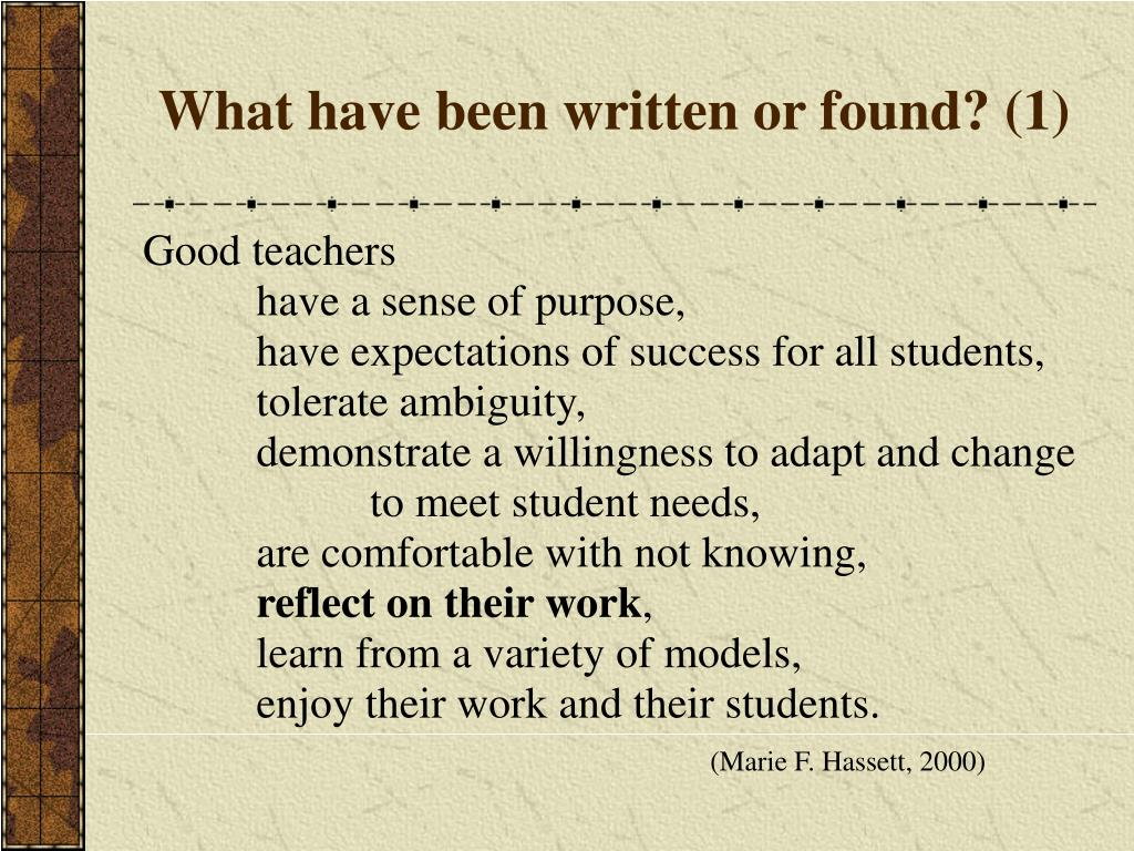 What have been written or found? (1)