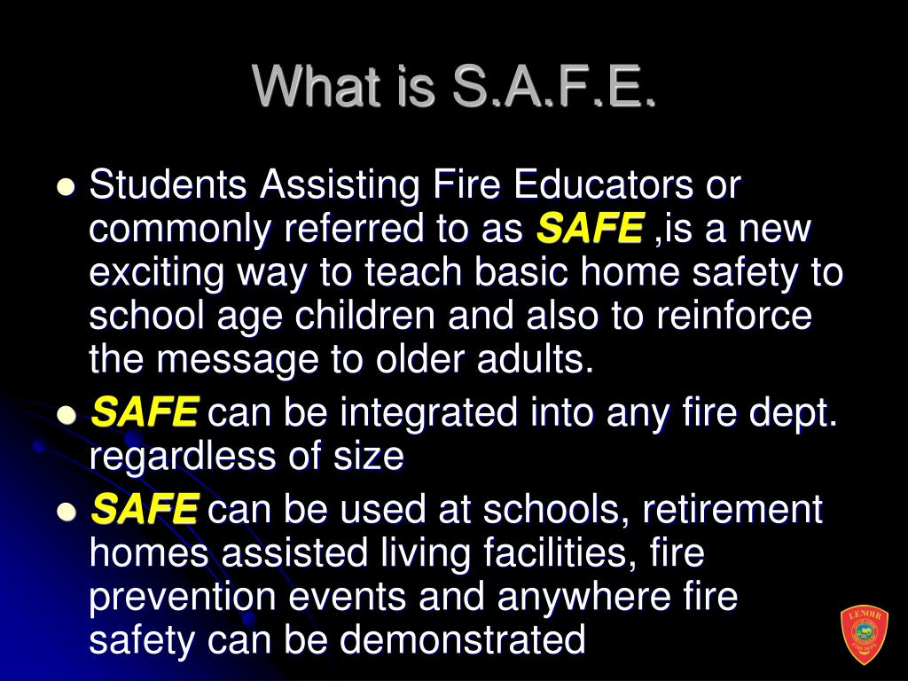 What is S.A.F.E.