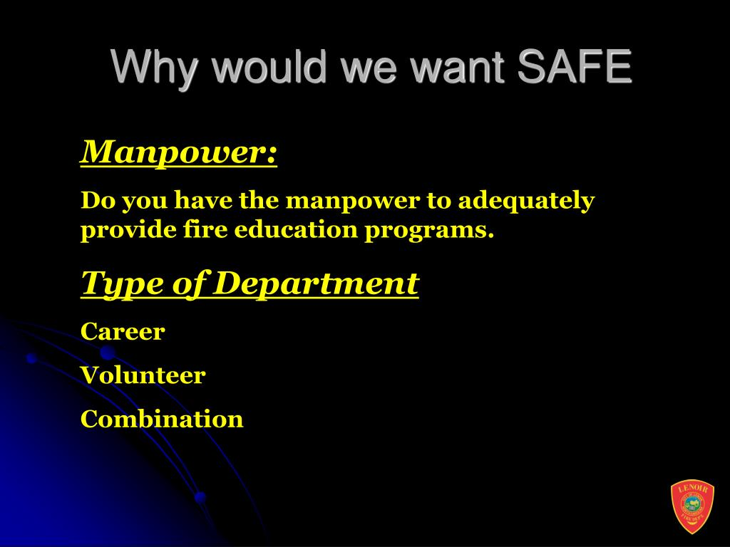 Why would we want SAFE