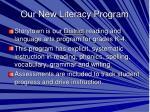 our new literacy program