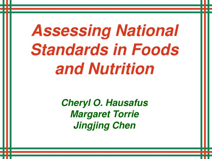 Assessing National Standards in Foods and Nutrition