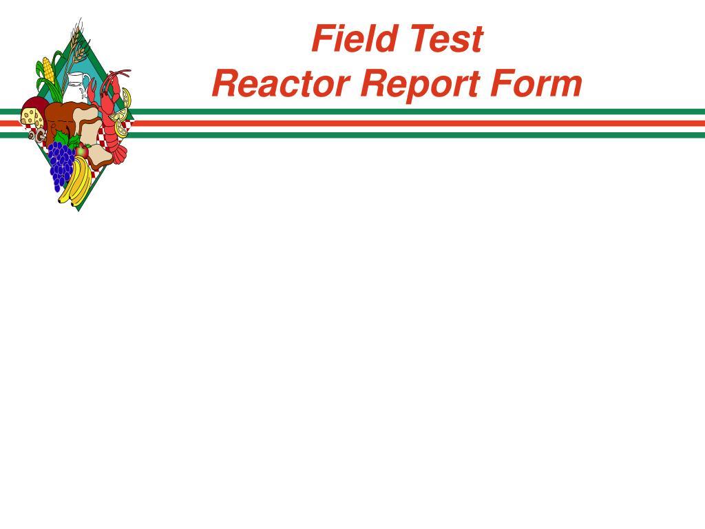 Field Test