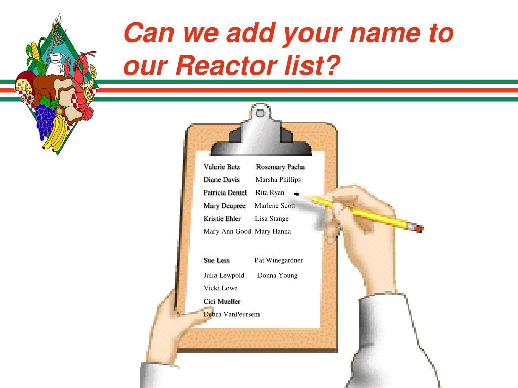 Can we add your name to our Reactor list?