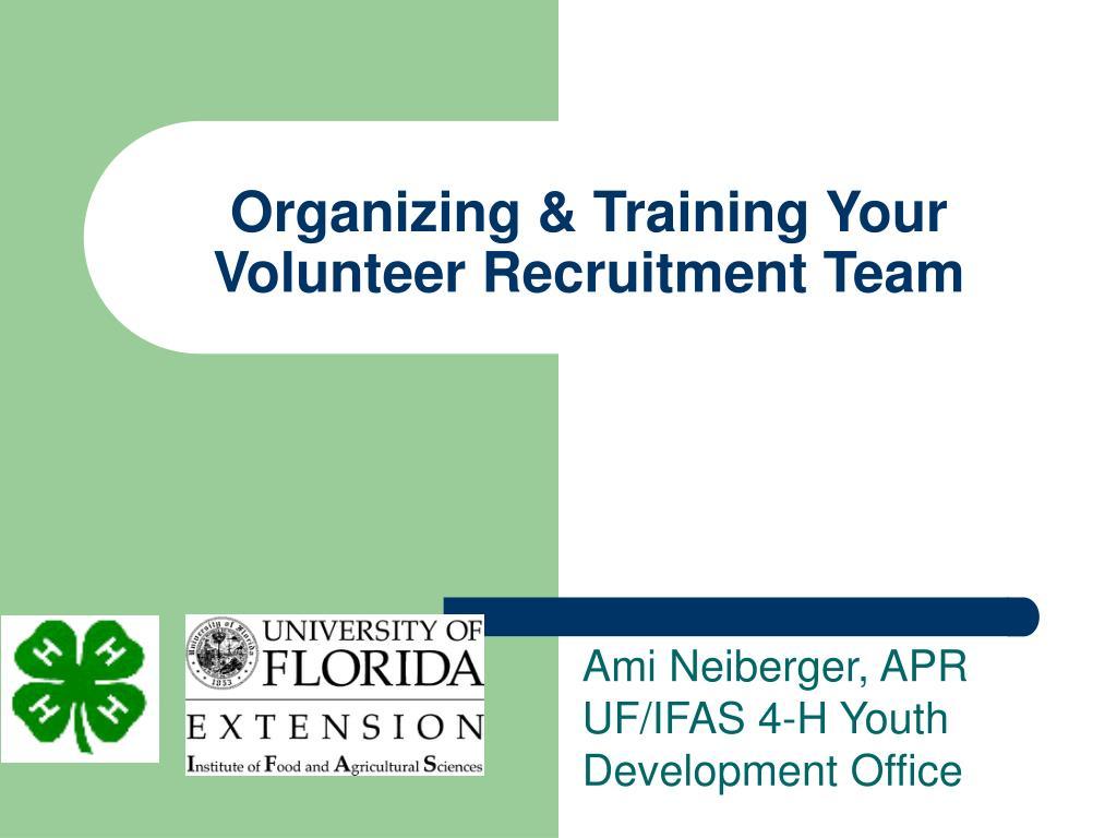 organizing training your volunteer recruitment team l.