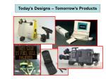 today s designs tomorrow s products