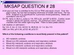 mksap question 28