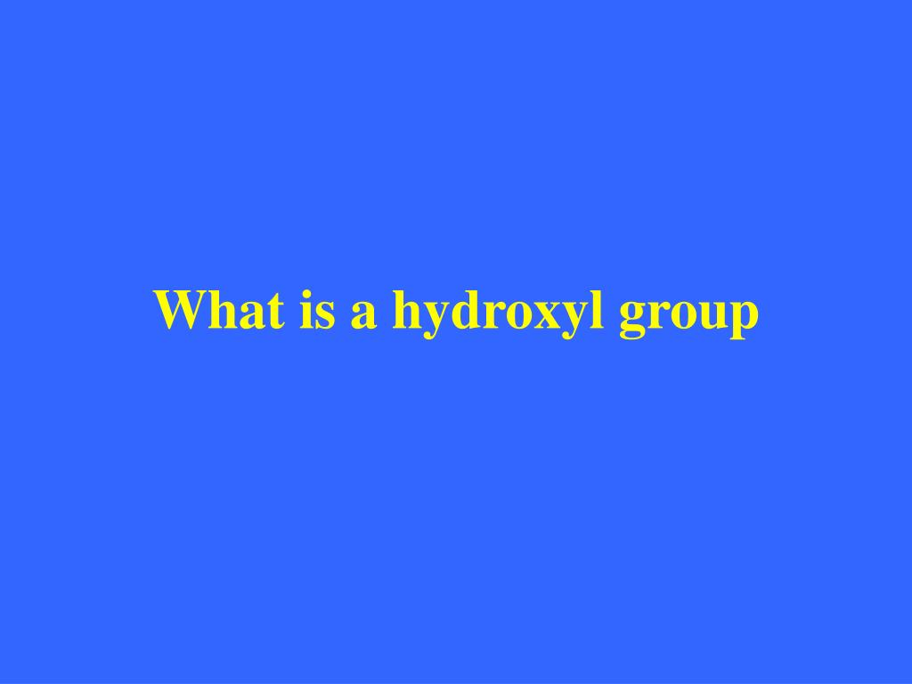 What is a hydroxyl group