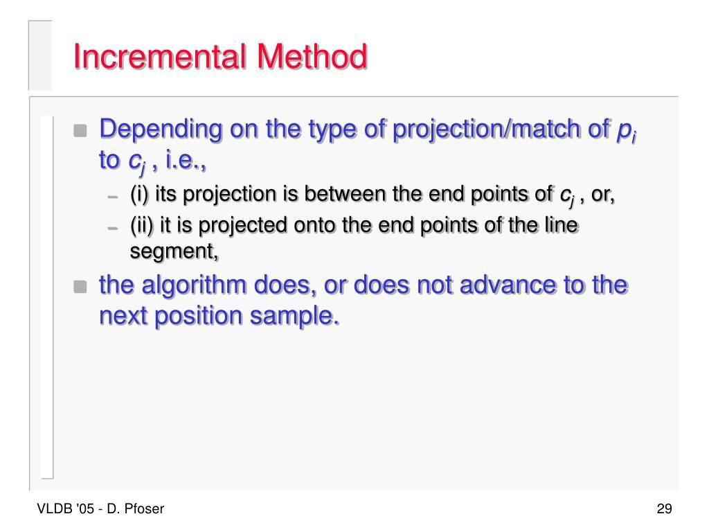 Incremental Method