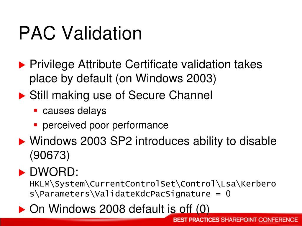 PAC Validation