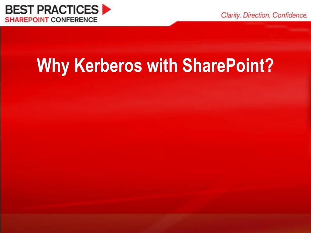 Why Kerberos with SharePoint?