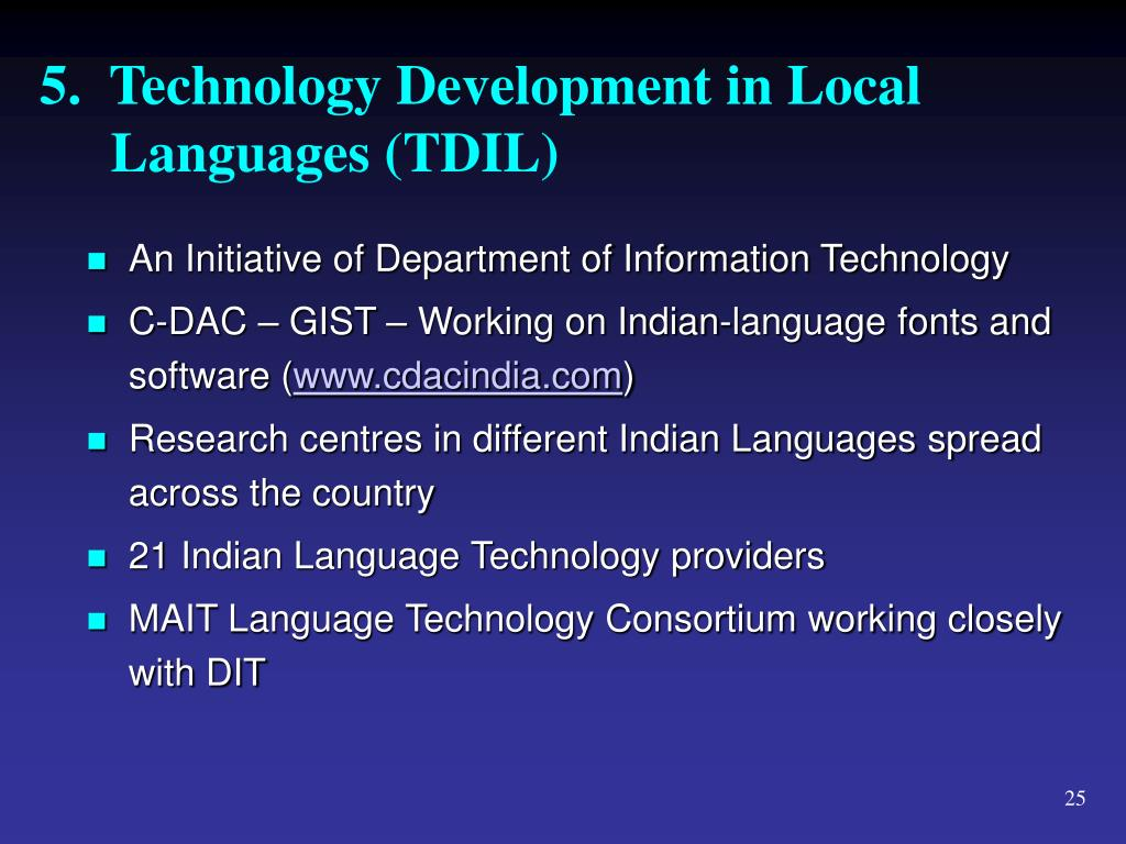 5.  Technology Development in Local Languages (TDIL)