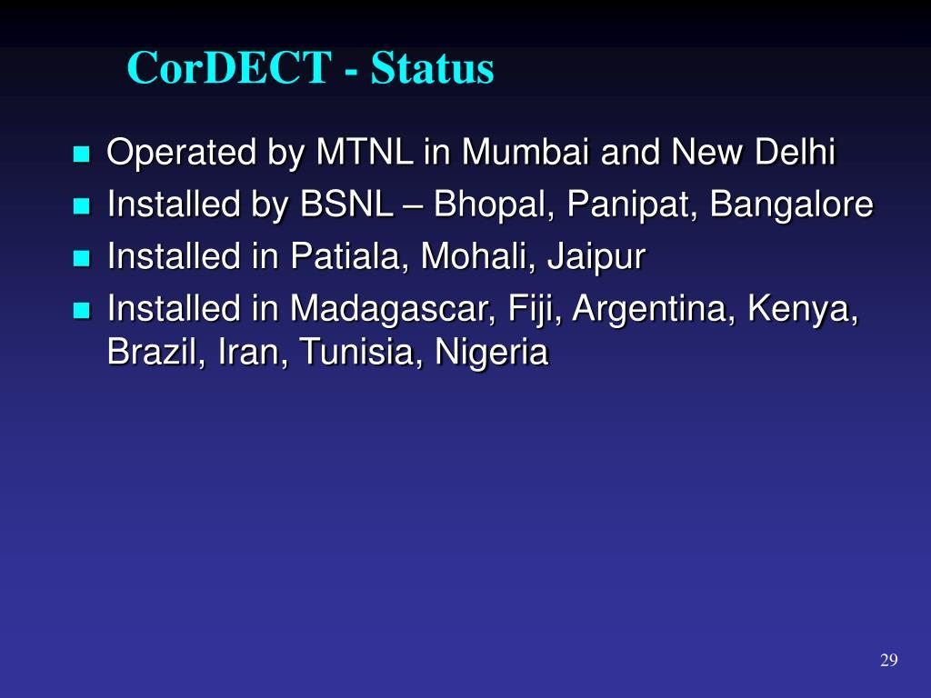 CorDECT - Status