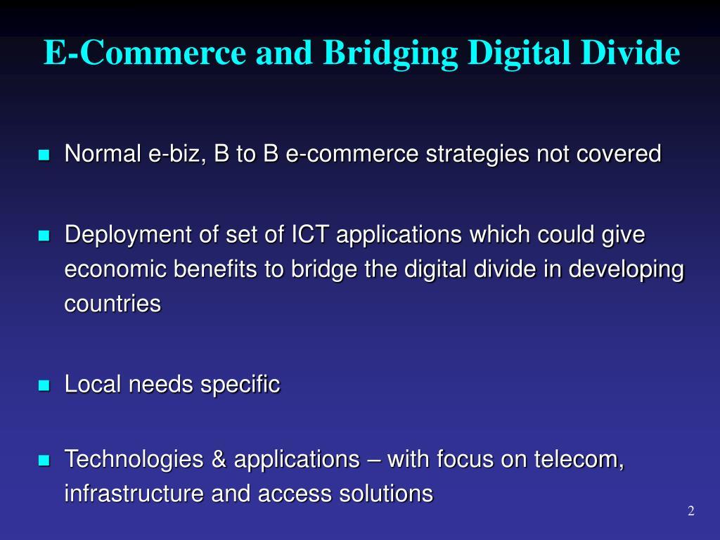 E-Commerce and Bridging Digital Divide