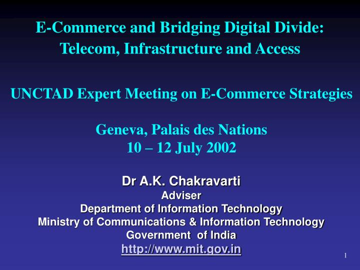 e commerce and bridging digital divide telecom infrastructure and access n.