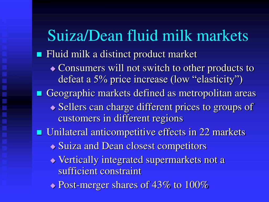 Suiza/Dean fluid milk markets