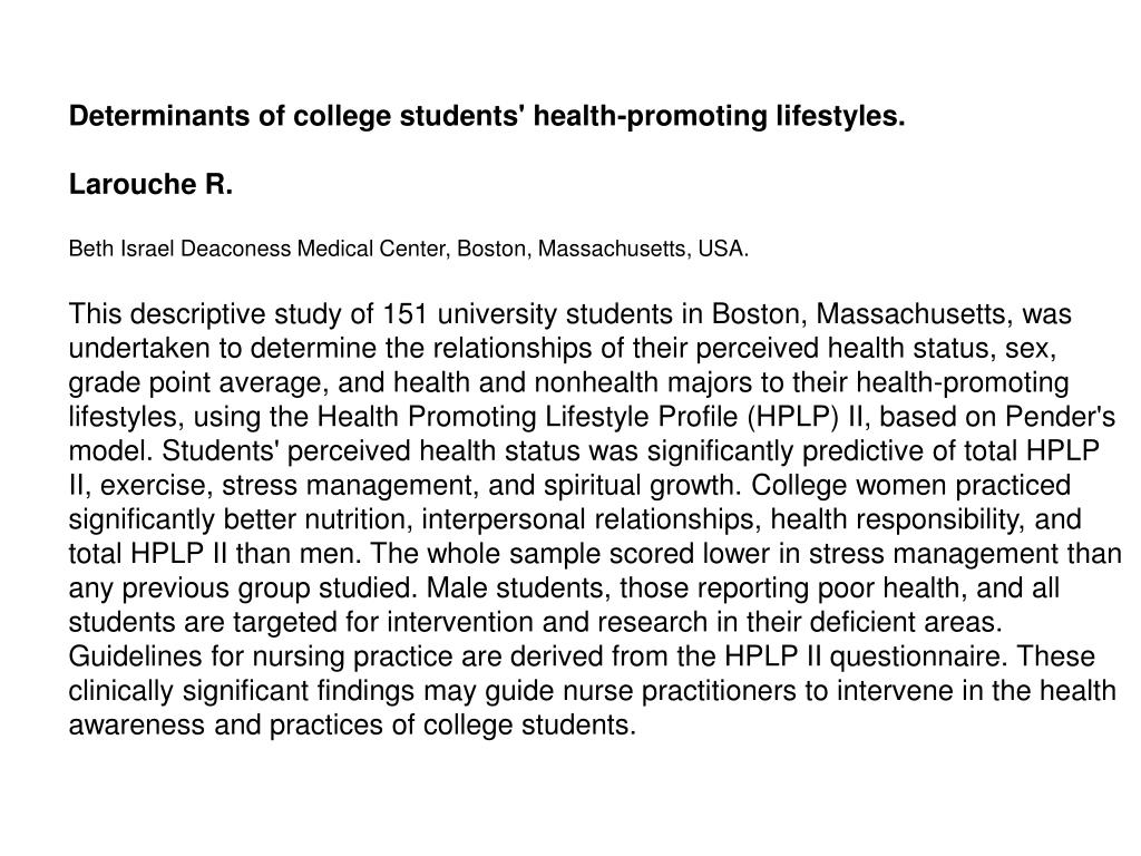 Determinants of college students' health-promoting lifestyles.