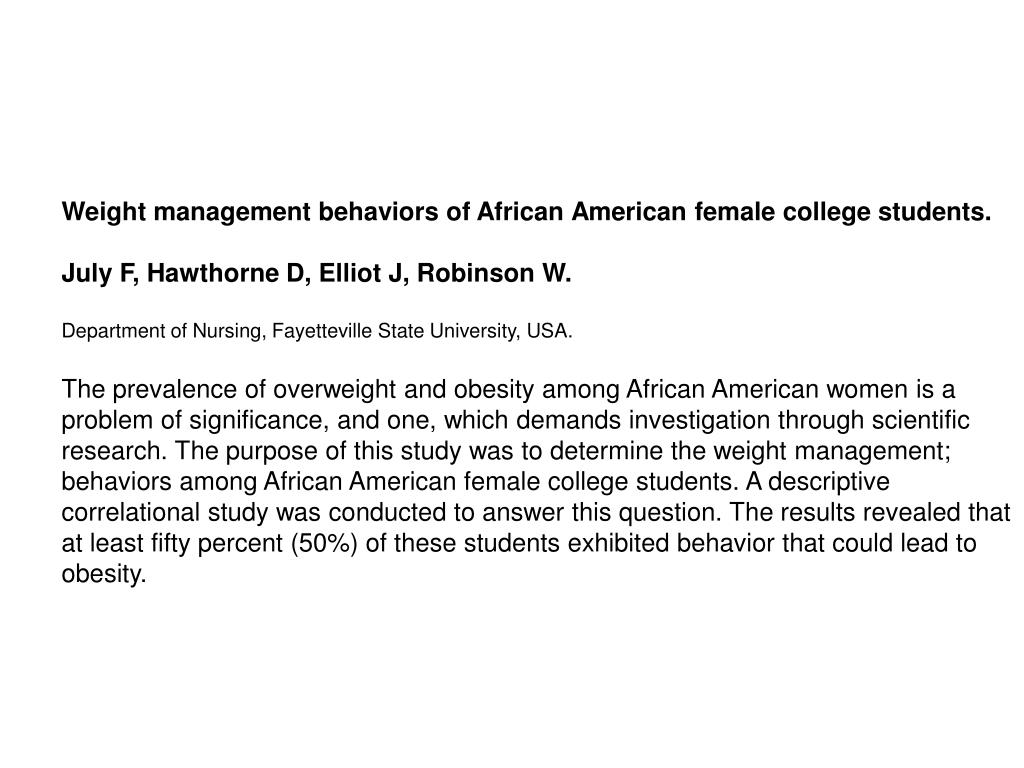 Weight management behaviors of African American female college students.