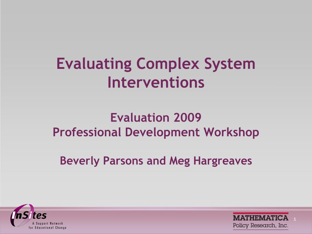 Evaluating Complex System Interventions