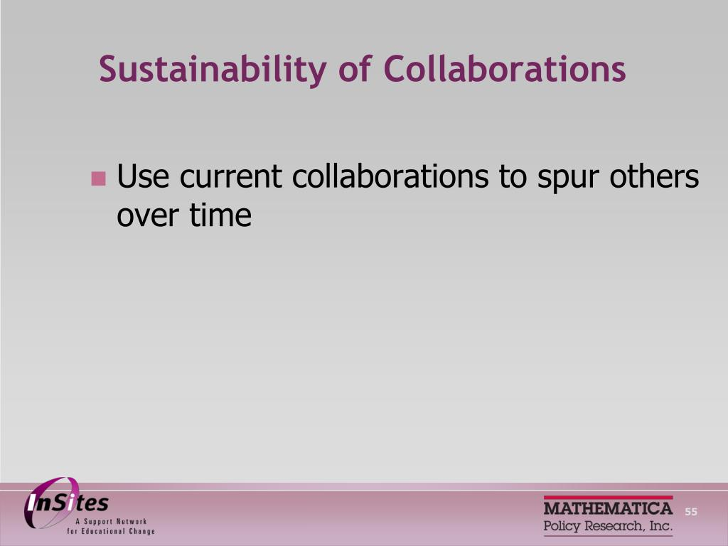 Sustainability of Collaborations