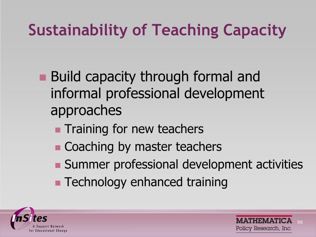 Sustainability of Teaching Capacity