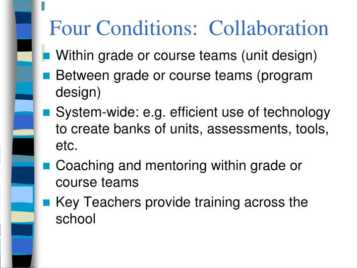 Four Conditions:  Collaboration