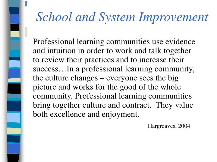School and System Improvement