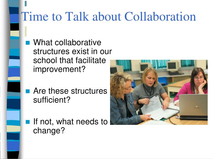 Time to Talk about Collaboration