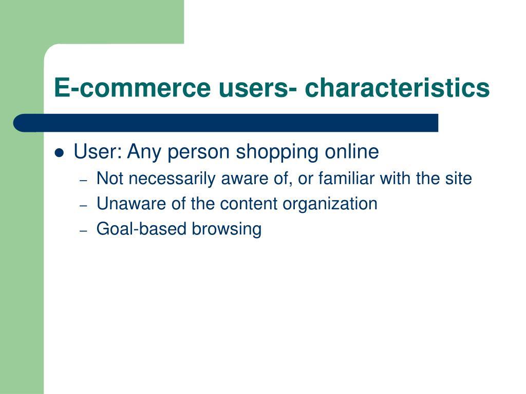 E-commerce users- characteristics
