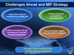 challenges ahead and mif strategy20