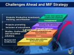challenges ahead and mif strategy21