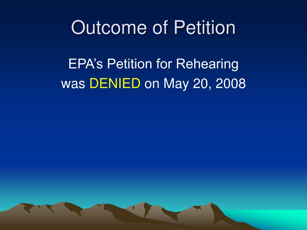 Outcome of Petition
