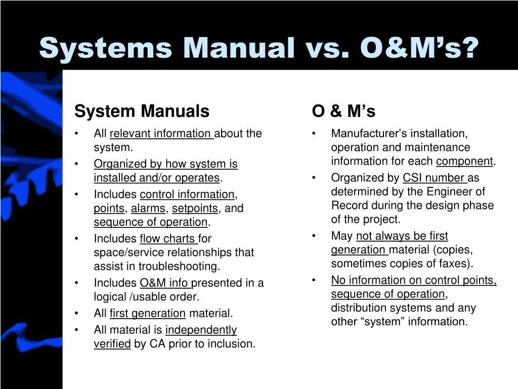 Systems Manual vs. O&M's?