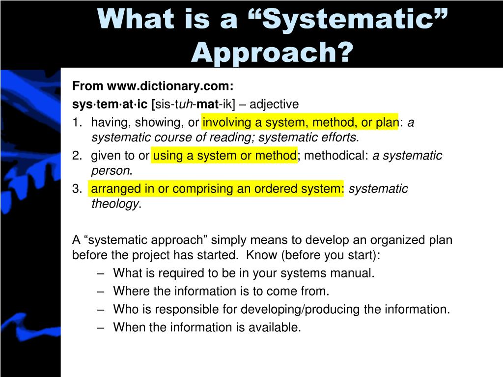 """What is a """"Systematic"""" Approach?"""