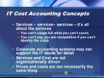 it cost accounting concepts
