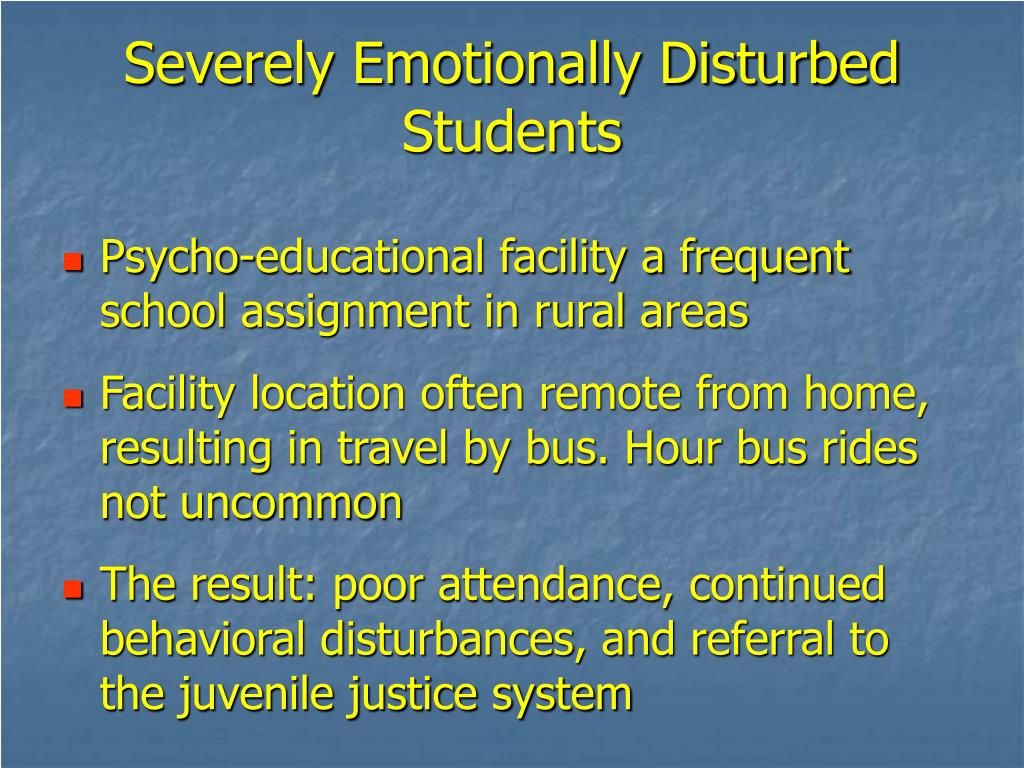 Severely Emotionally Disturbed Students