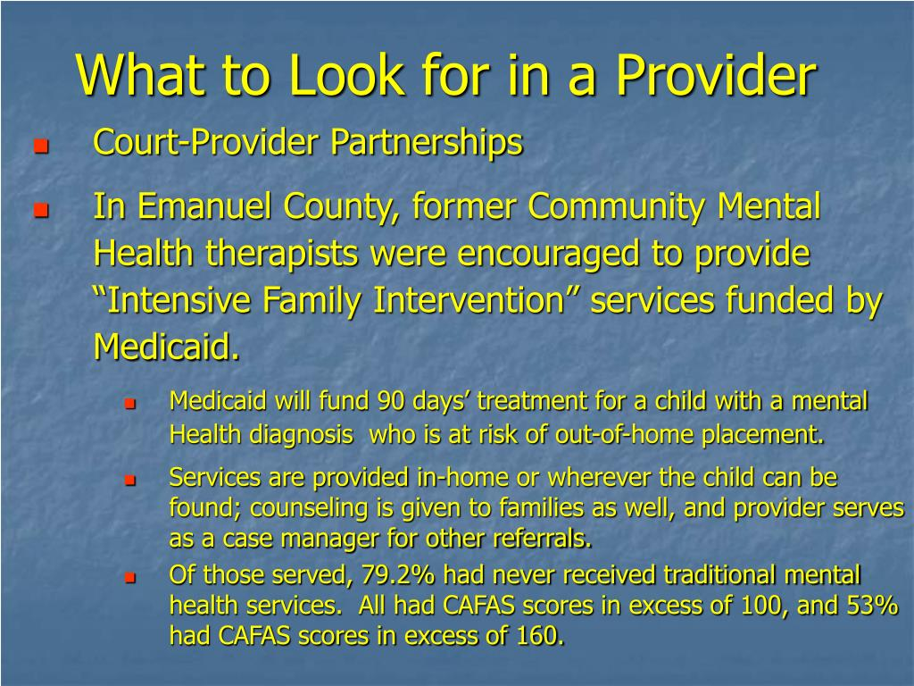 What to Look for in a Provider