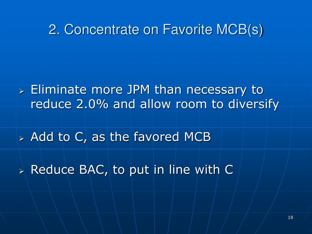 2. Concentrate on Favorite MCB(s)