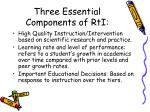 three essential components of rti