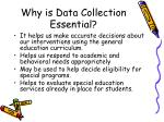 why is data collection essential