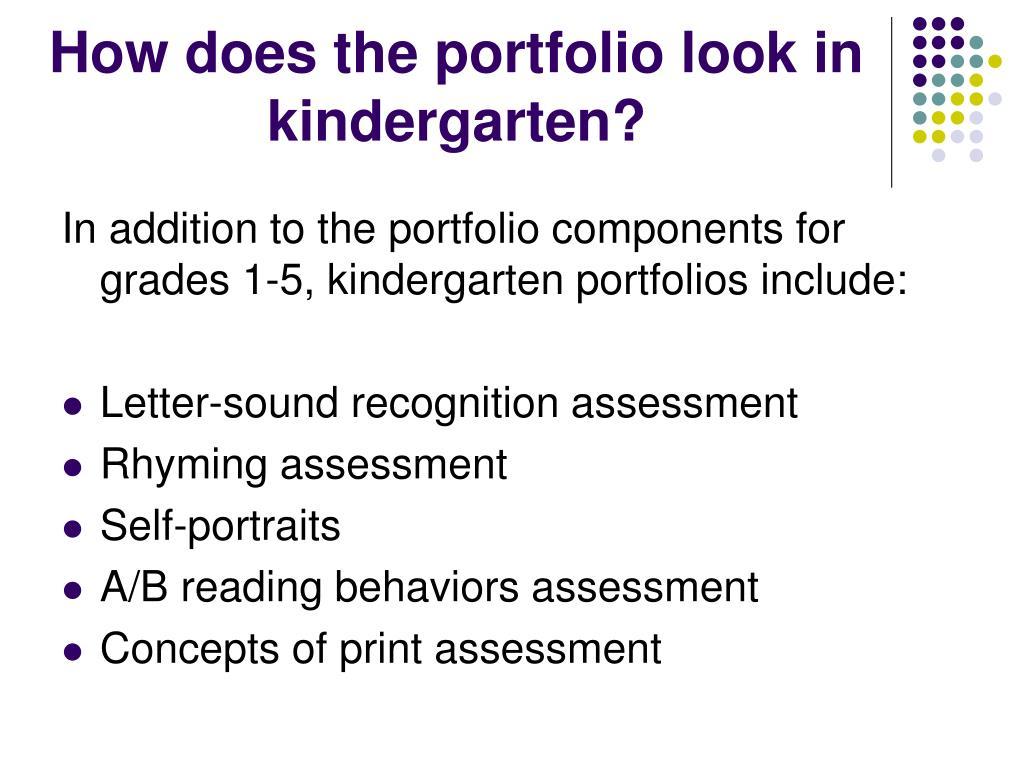 How does the portfolio look in kindergarten?