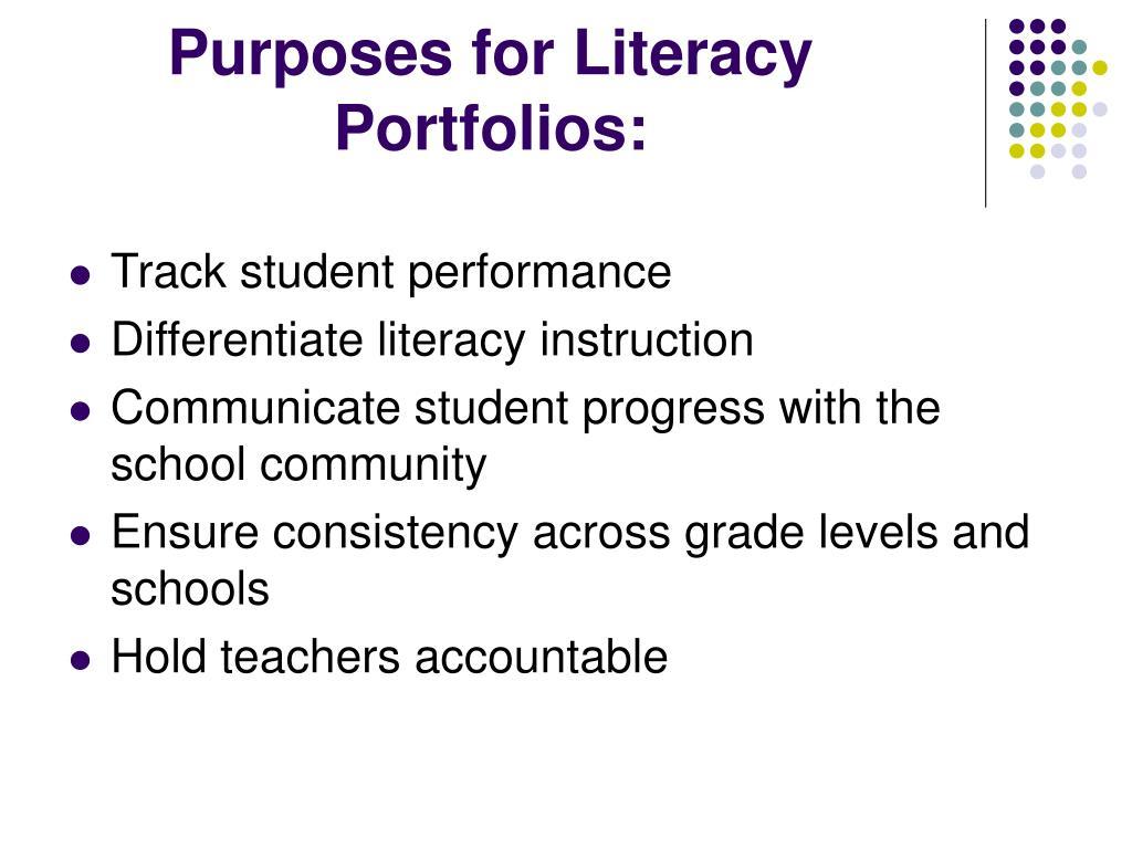 Purposes for Literacy Portfolios: