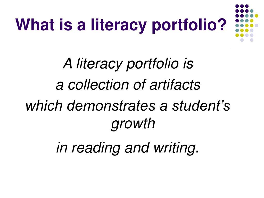 What is a literacy portfolio?