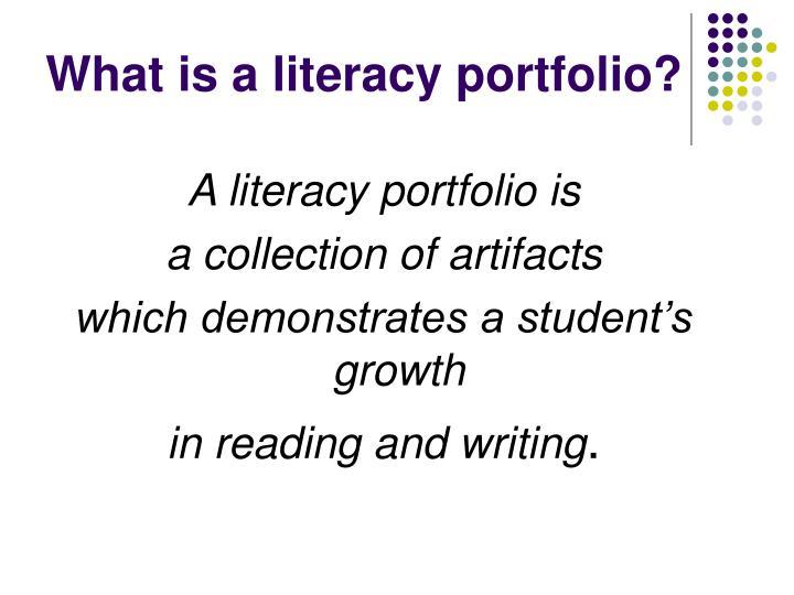 What is a literacy portfolio