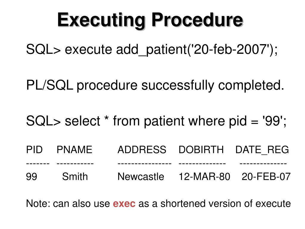 Executing Procedure