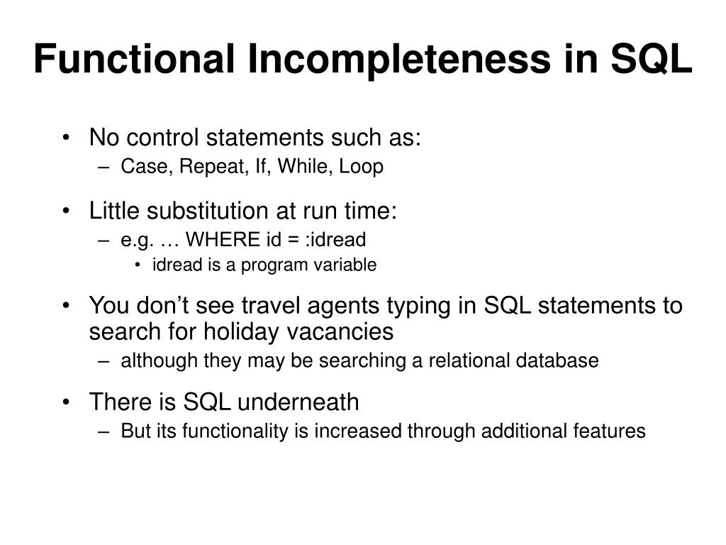 Functional Incompleteness in SQL