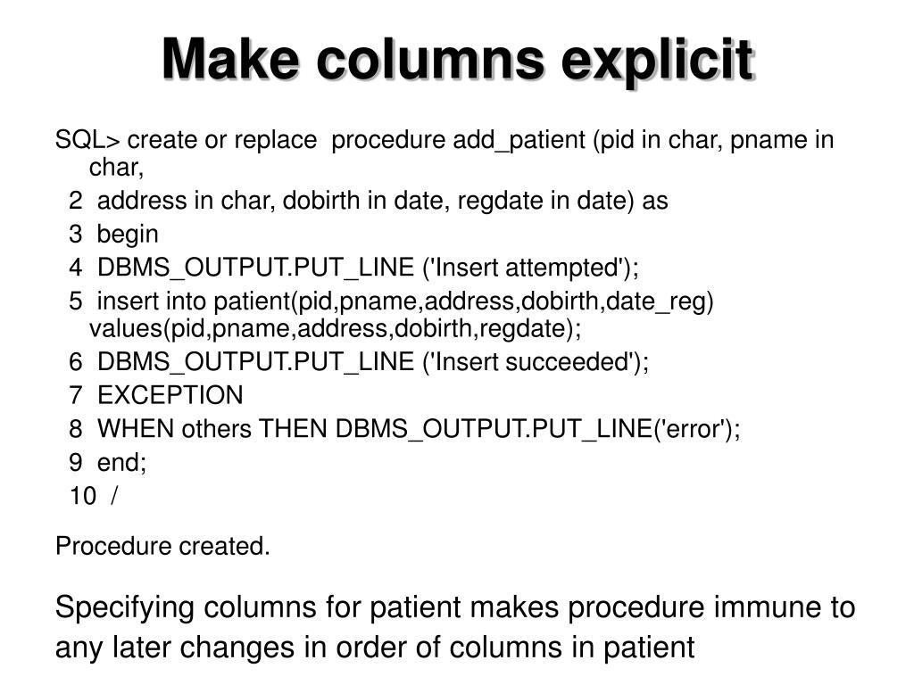 Make columns explicit