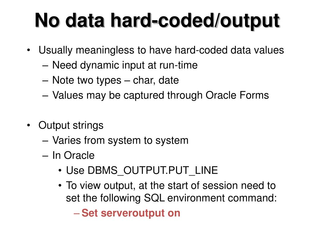 No data hard-coded/output