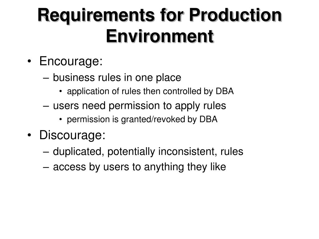 Requirements for Production Environment