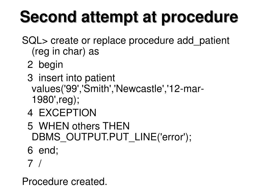 Second attempt at procedure