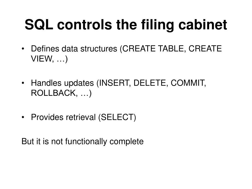SQL controls the filing cabinet